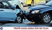 10 Yılda, 9 Milyon 807 Bin 18 Trafik Kazası Oldu..