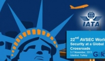 22. IATA AVSEC Konferansı İstanbul'da Yapılıyor