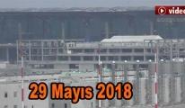 3. Havalimanı 29 Mayıs 2018 son hali! video