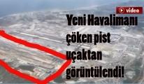 3. Havalimanı çöken pist uçaktan görüntülendi!video