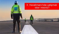 3. Havalimanı'nda çalışmak ister misiniz?