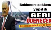 Binali Yıldırım, Köprü Cezaları affedilecek!