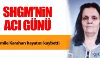 Cemile Karahan hayatını kaybetti