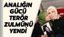 Emine Erdoğan:Analığın Gücü Terör Zulmünü Yendi