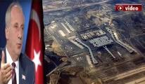 İnce; 3. Havalimanı'na Atatürk adı yakışır!video