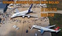 İstanbul Airshow için geri sayım başladı