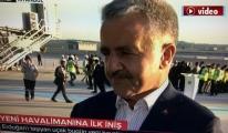 İstanbul Yeni Havalimanı'nda Heyecan Dorukta!video