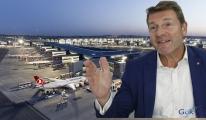 Jens Bischof:İstanbul Havalimanı çok etkileyici tesis!