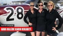 Kadınlar hava rallide yarışacak