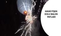 Kutlama faciaya döndü, balon patladı