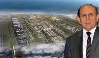 Kuzu,Üçüncu Havalimanı projeleri devam edemiyecek