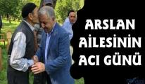 Milletvekili Ahmet Arslan'ın amcası vefat etti