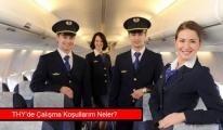 Türk Hava Yolları'nda Çalışmanın Ayrıcalıkları Nelerdir?