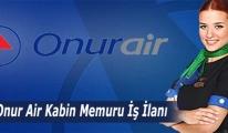 Onur Air'in kabin memuru adayları için şartları
