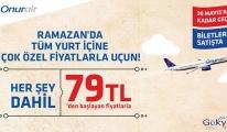 Onur Air Ramazan'da 79 TL'den başlayan fiyatlarla uçuracak!