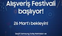 Samsung Alışveriş Festivali başlıyor