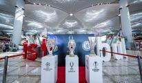 Süper kupa İstanbul Havalimanı'nda sergileniyor