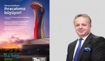 TİM, İstanbul Havalimanı'nda kampanya başlattı