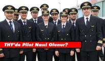 Türk Hava Yolları'nda nasıl pilot olurum?