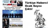 Türkiye Haberci Gazetesi Ocak Sayısı Çıktı!