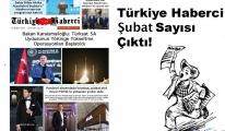 Türkiye Haberci Gazetesi Şubat Sayısı Çıktı!