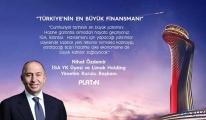 Türkiye'nin en büyük finansmanı