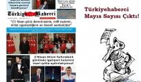 TürkiyeHaberci Gazetesi Mayıs Sayısı Çıktı!