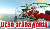 Türkiye'de bir ilk Uçan araba yolda
