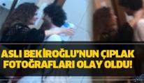 video Aslı Bekiroğlu'nun sansürsüz çıplak görüntüleri