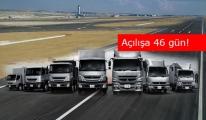 Yeni Havalimanı'na 5000 TIR mekik dokuyacak