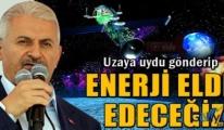 Yıldırım, Uzaya uydu gönderip enerji elde edeceğiz