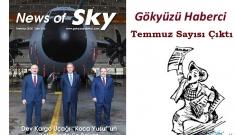 video News of Sky Dergimiz Temmuz Sayısı çıktı!