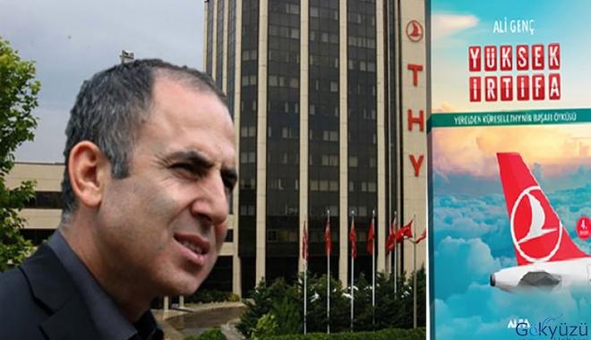 Ali Genç'in kaleme aldı Türk Hava Yolları'nın perde arkası!