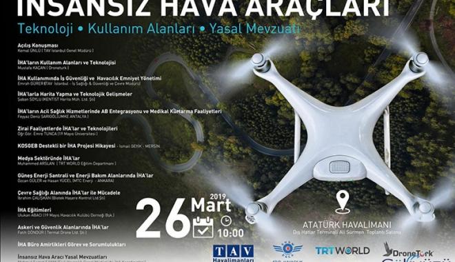 Atatürk Havalimanı'nda İHA semineri düzenlenecek!