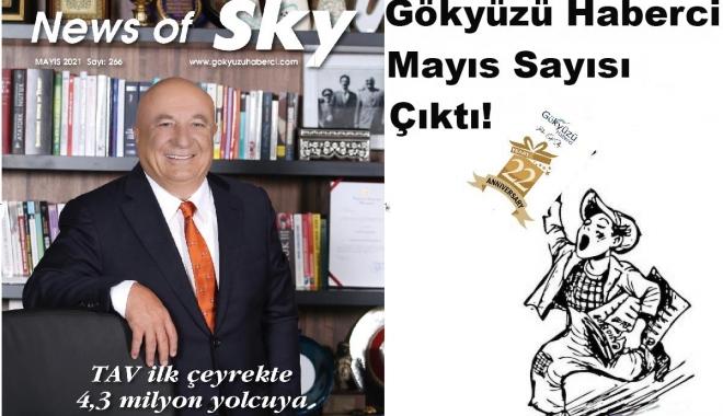 #Gökyüzü Haberci 22 Yaşında Mayıs Sayısı Çıktı!