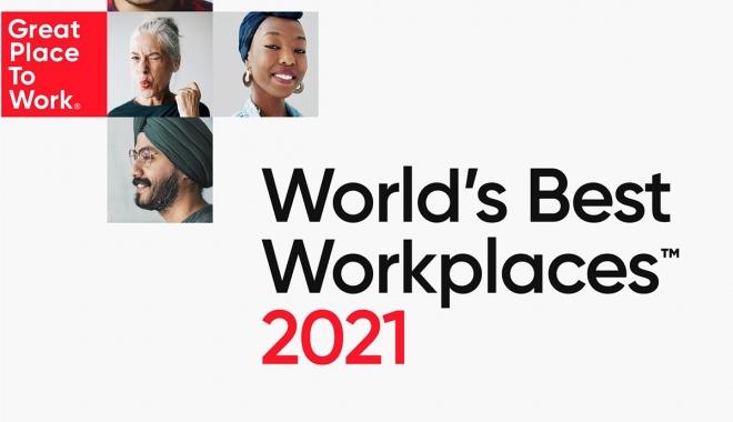 Great Place to Work®, World's Best Workplaces™ 2021 listesini açıkladı