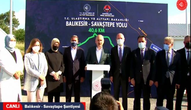 Karaismailoğlu:Balıkesir - Savaştape Şantiyesi'nde#video
