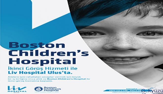 Liv Hospital Ulus & Boston Children's işbirliği