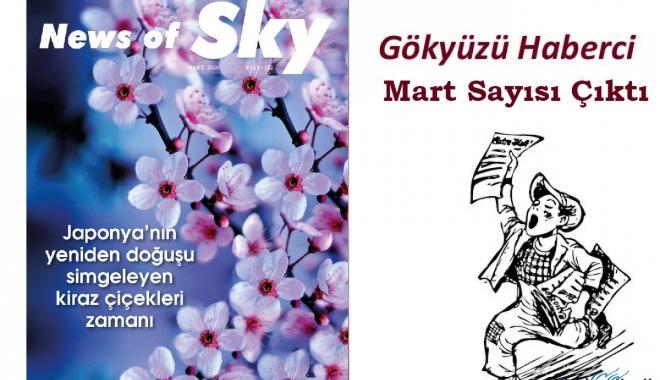News of Sky Dergimiz Mart Sayısı çıktı!