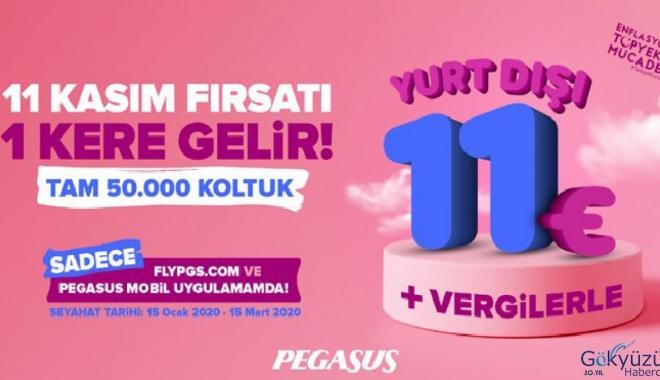 Pegasus 11 Kasım fırsatı 1 kere gelir!
