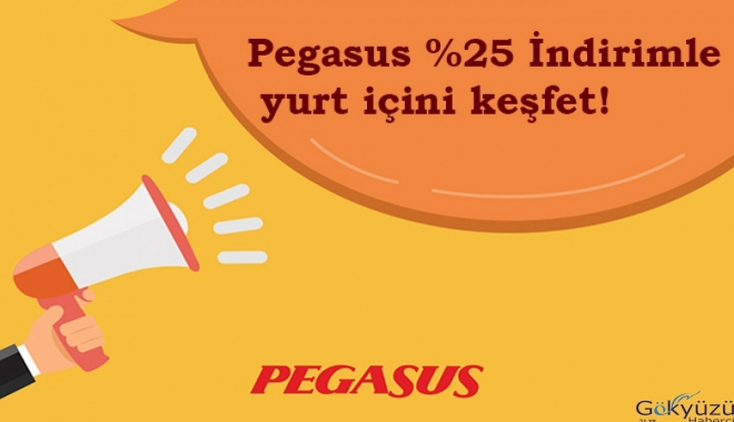 Pegasus %25 İndirimle yurt içini keşfet!(video)