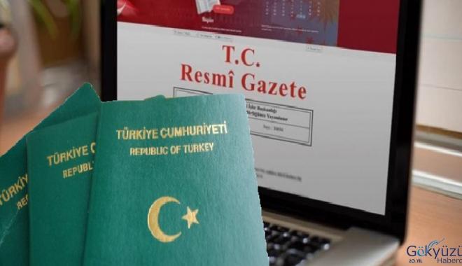 Resmi Gazete açıladı! Yeşil pasaport kimlere veriliyor?