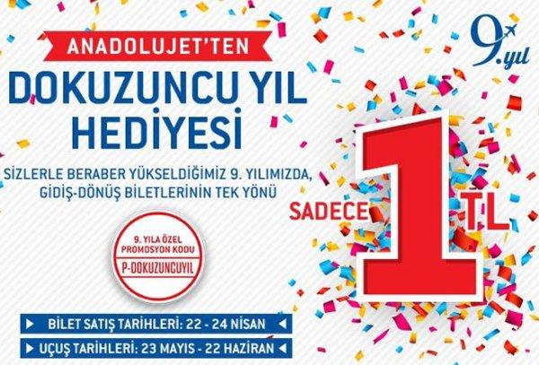AnadoluJet'ten 9. Yıl Hediyesi Uçak Bileti Tek Yönü 1TL!