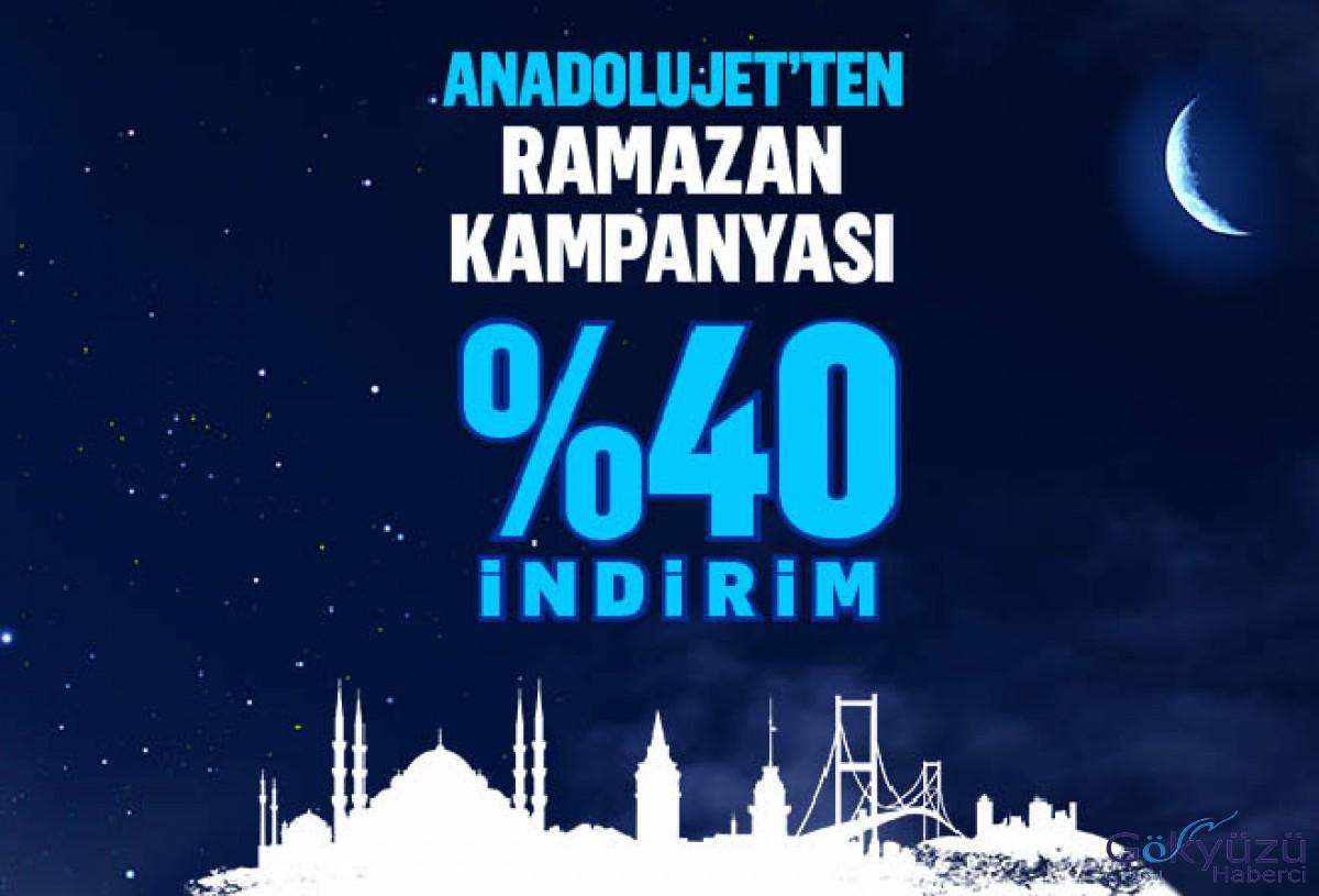 Anadolujet'ten yüzde 40 Ramazan indirimi!
