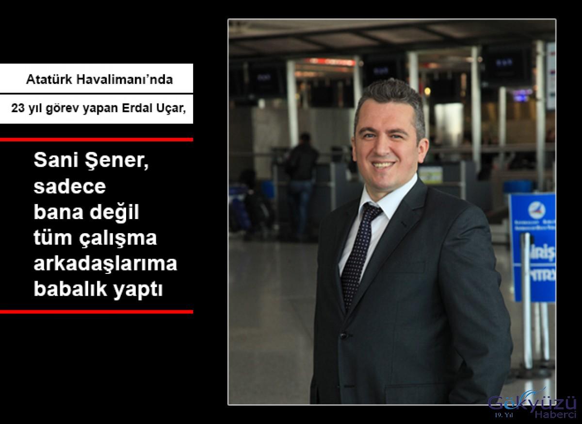 Atatürk Havalimanı'nda çeyrek asır çalıştı