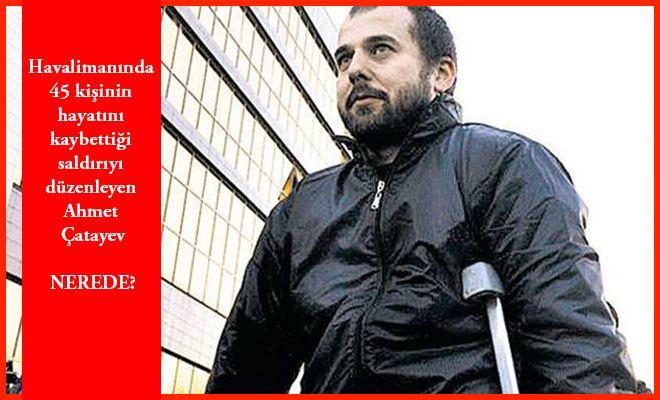 Atatürk Havalimanı Saldırısını Düzenleyen Kişi Nerede?