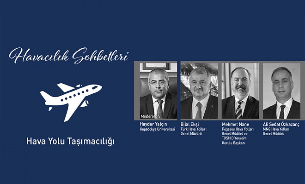 #Havacılığın Liderleri Havacılık Sohbetleri'nde Buluştu