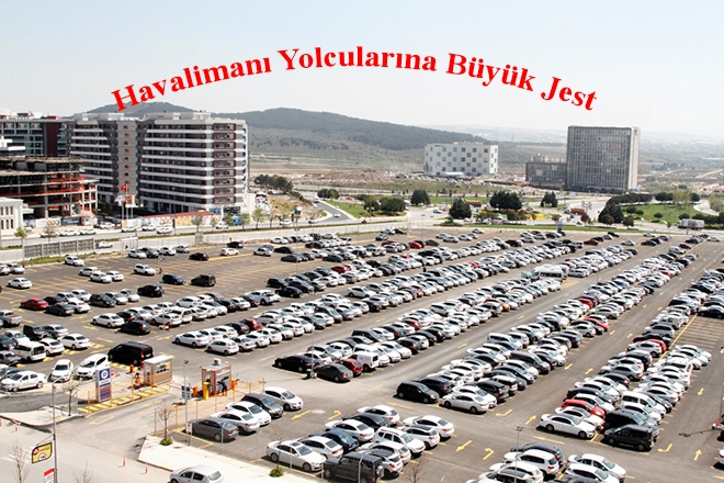 İspark'tan Havalimanı Yolcularına Büyük Jest