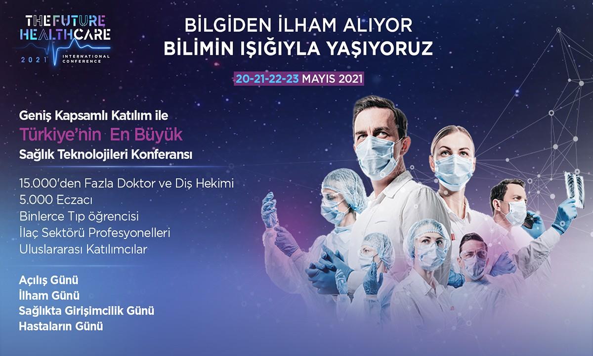 The Future Healthcare İstanbul 2021 Konferansı