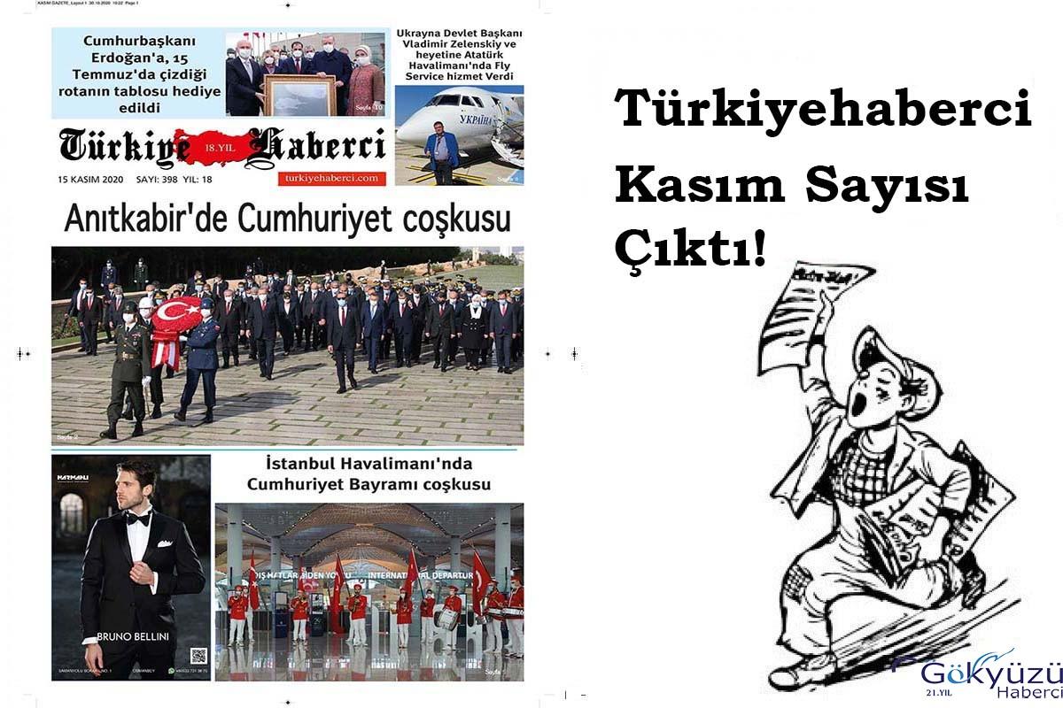Türkiye Haberci Gazetesi Kasım Sayısı Çıktı!